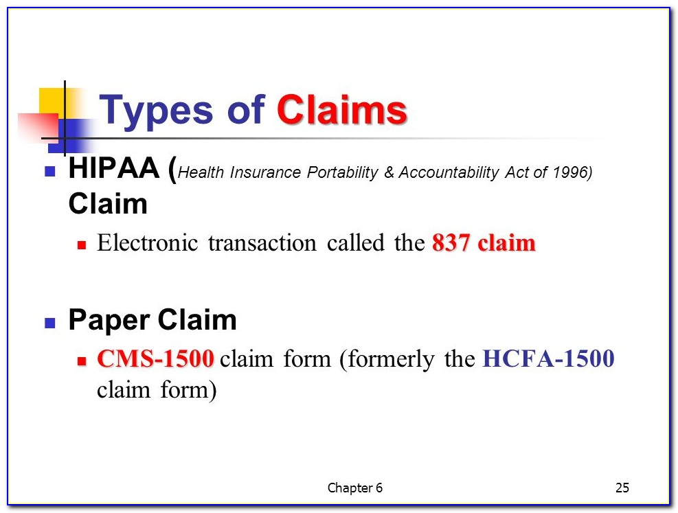 Paper Claim. Cms 1500 Claim Form (formerly The Hcfa 1500 Claim Form) Chapter 6.