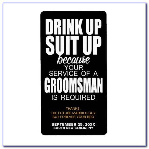 Will You Be My Groomsman Beer Label Template