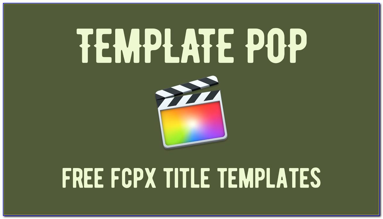 Final Cut Pro X Title Templates Free