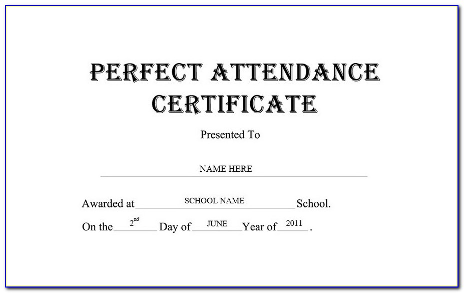 Perfect Attendance Certificate Fillable Template