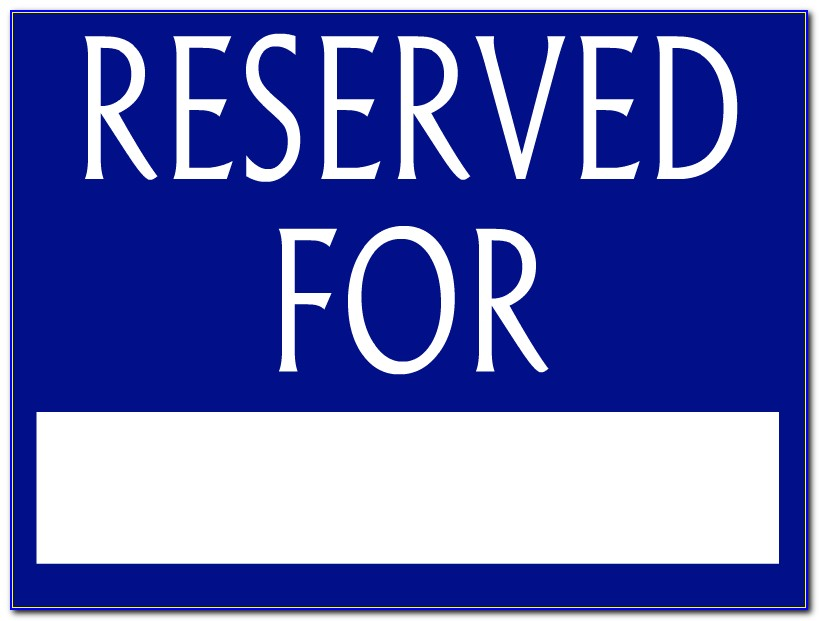 Reserved Parking Sign Template Free