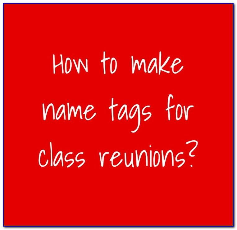 High School Reunion Name Tag Template