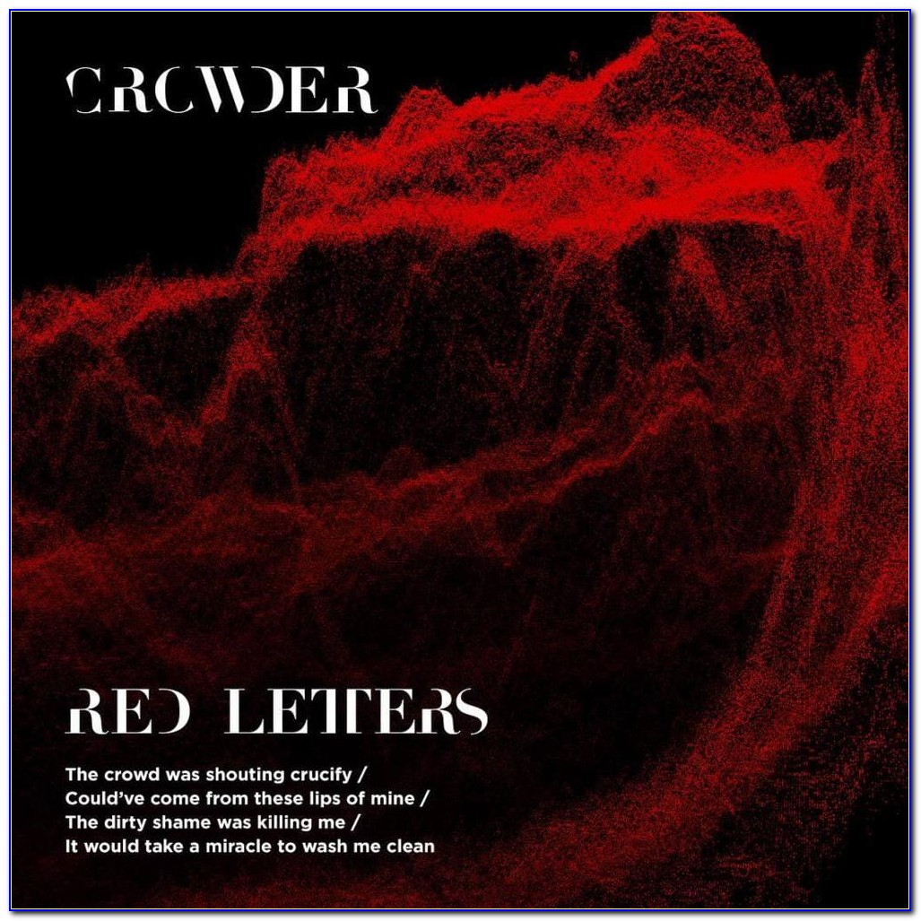 Red Letters By Crowder Chords