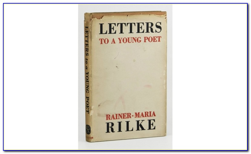 Rilke Letters To A Young Poet Best Translation