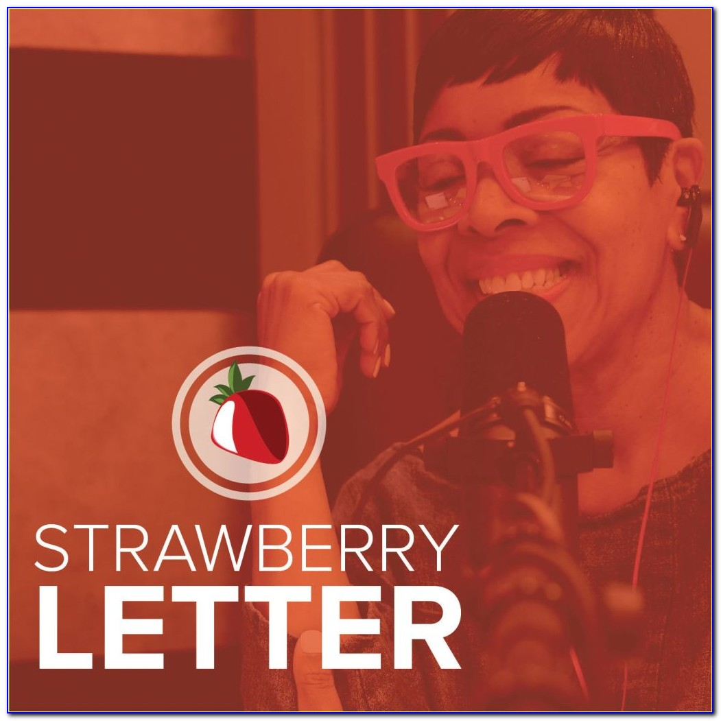 Today's Strawberry Letter Audio
