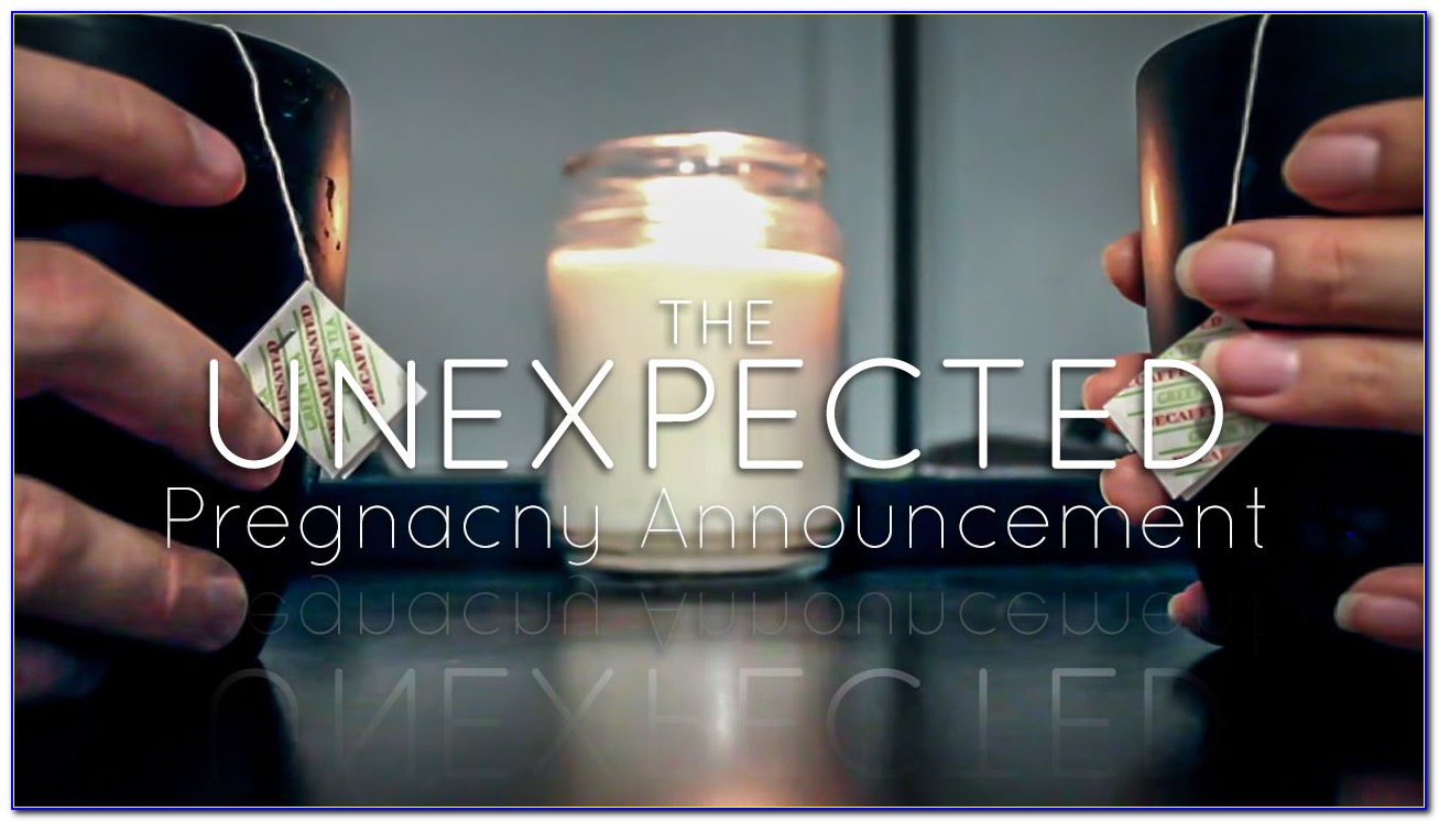 Unplanned Pregnancy Announcement To Husband