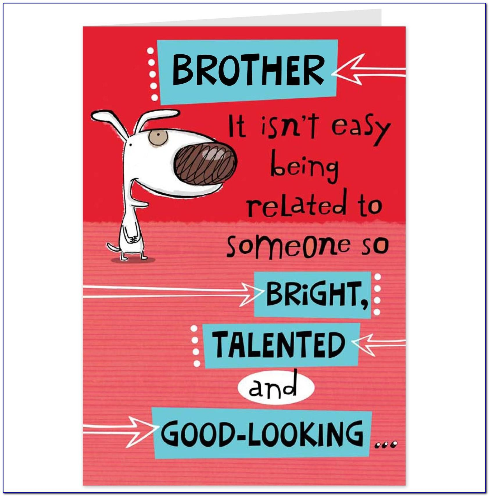 Funny Brother Birthday Card Sayings