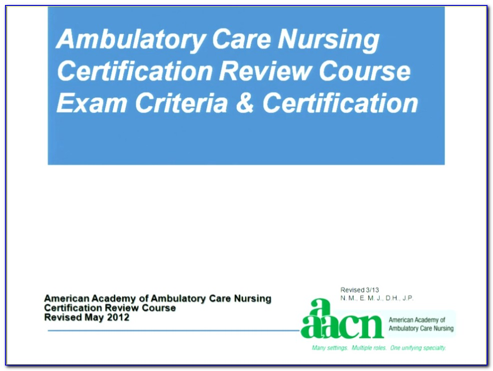 Ambulatory Nursing Certification Requirements
