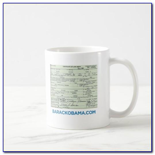 Obama Birth Certificate Coffee Mug