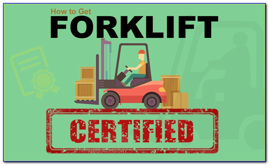 Osha Forklift Certification Standards
