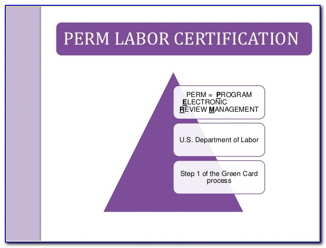 Perm Labor Certification Processing Time 2020