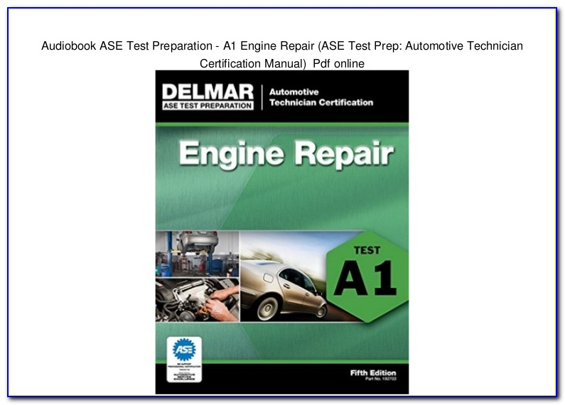 Ase Certification Test Study Guide